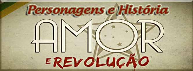 Atores e Personagens da Novela Amor e Revolução