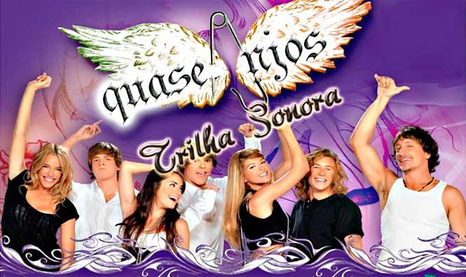 Trilha Sonora e Músicas da Novela Quase Anjos