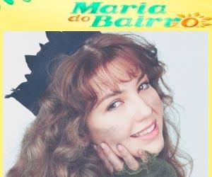 Reprise da novela Maria do Bairro
