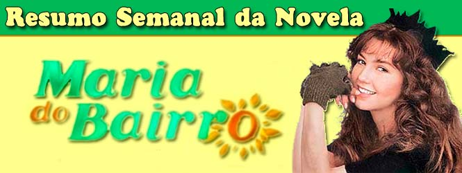 resumo-da-novela-Maria-do-Bairro-SBT