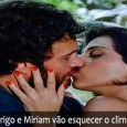O Que Vem Por Ai no Capítulo da Novela Amor Eterno Amor do Dia 09/05 Não dá mais para segurar a atração! Rodrigo e Miriam se beijam outra vez. 'Eu […]