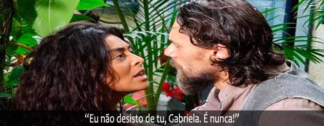 que Vem Por ai nos Capítulos da Novela Gabriela de Sexta, 29/06