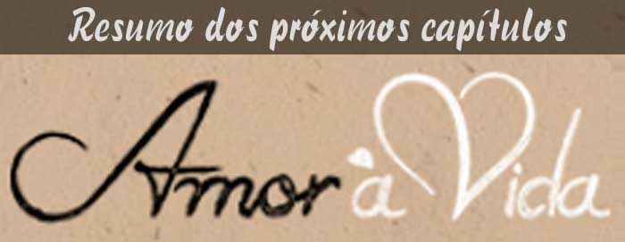 Resumo amor a vida novela resumo das novelas globo sbt record