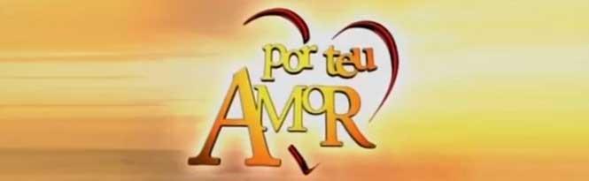 Novela Por Teu Amor Resumo Semanal. Confira o resumo dos próximos capítulos de Por Teu Amor SBT