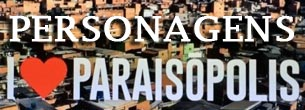 i-love-paraisopolis-personagens