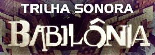 novela-babilonia-trilha-sonora