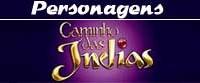 personagens-caminho-das-indias