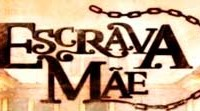 escrava-mae-resumo